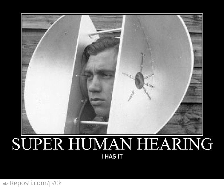 Superhuman Hearing