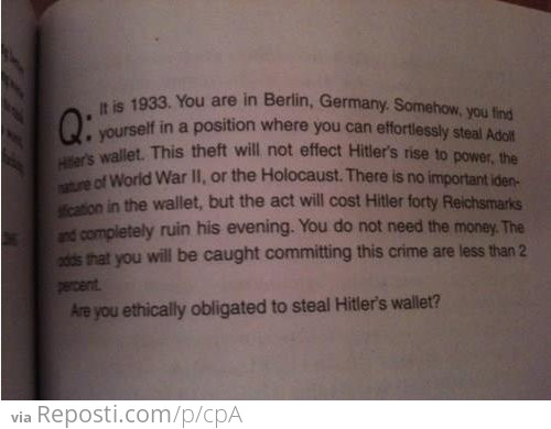 To Steal Hitler's Wallet Or Not...